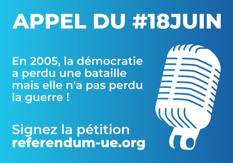 18 juin, appel, frexit, référendum, union européenne, démocratie