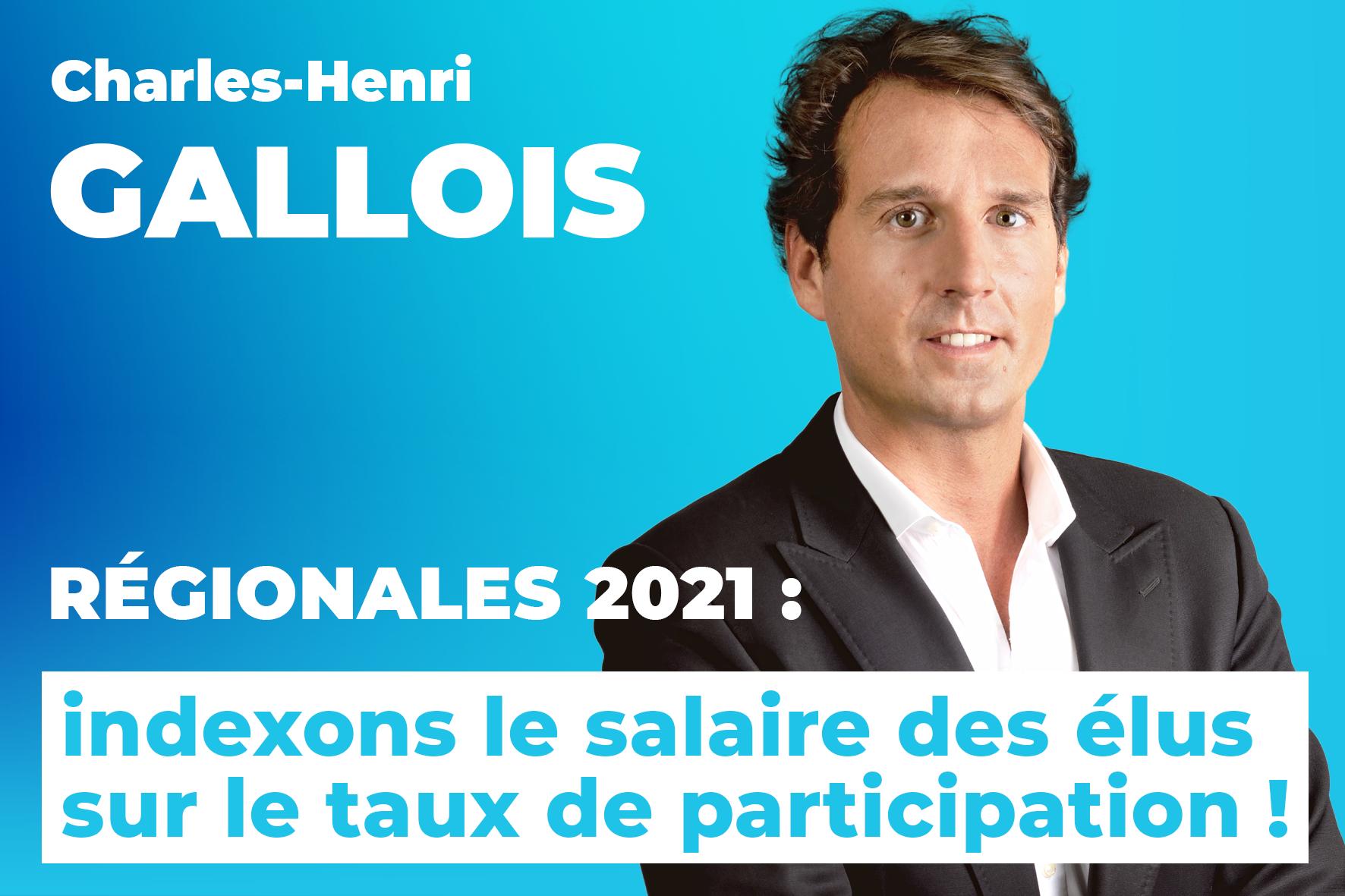 élections régionales, 2021, Charles-Henri Gallois, abstention, salaires élus, Génération Frexit